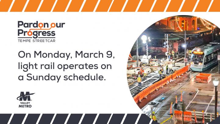 Construction on light rail and Tempe Streetcar