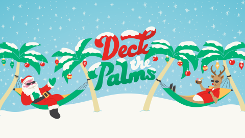 Santa and reindeer laying in hammocks in the snow under palm trees with the text 'Deck the Palms'