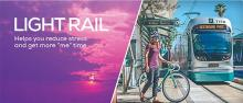 """Light rail: Helps you reduce stress and get more """"me"""" time"""