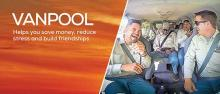Vanpool: Helps you save money, reduce stress and build friendships
